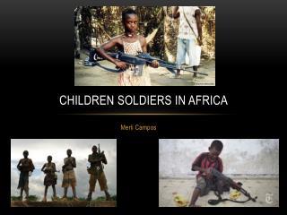 Children Soldiers in Africa