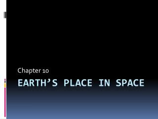 Earth�s Place in Space