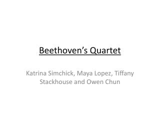 Beethoven's  Quartet