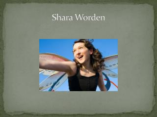 Shara  Worden
