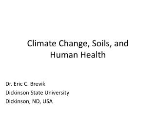Climate Change, Soils, and Human Health