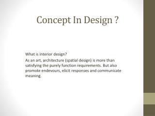 Concept In Design ?