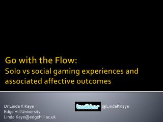 Go with the Flow:  Solo  vs  social gaming experiences and associated affective outcomes