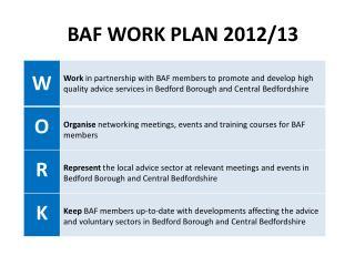 BAF WORK PLAN  2012/13