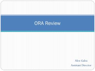 ORA Review