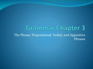 Grammar Chapter 3