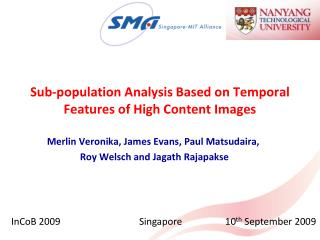 Sub-population Analysis Based on Temporal Features  of High Content Images