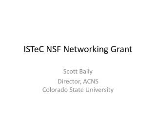 ISTeC  NSF Networking Grant