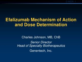 Efalizumab Mechanism of Action and Dose Determination