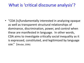 What is 'critical discourse analysis'?