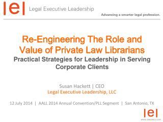 Susan Hackett | CEO Legal Executive Leadership, LLC