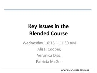 Key Issues in the  Blended Course