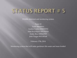 Status Report #  5