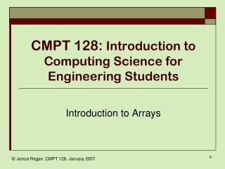 CMPT 128:  Introduction to Computing Science for Engineering Students