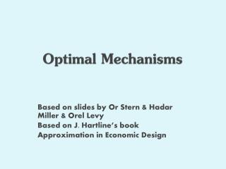 Optimal Mechanisms