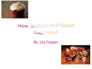 How To Make Red Velvet Cupcakes!