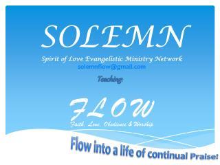 SOLEMN Spirit of Love Evangelistic Ministry Network solemnflow@gmail