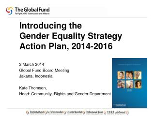 Introducing the  Gender Equality Strategy Action Plan, 2014-2016