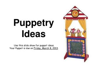 Puppetry Ideas