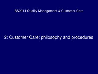 BS2914 Quality Management  Customer Care