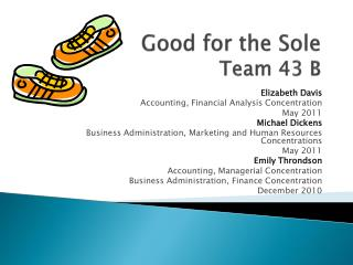 Good for the Sole Team 43 B