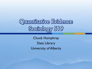 Quantitative Evidence Sociology 519