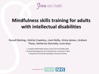 Mindfulness skills training for adults with intellectual  d isabilities