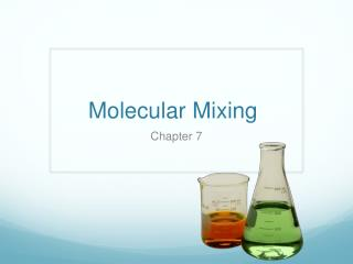 Molecular Mixing