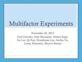 Multifactor Experiments