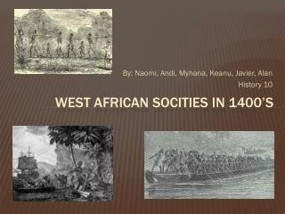 West African  Socities  in 1400�s