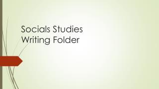 Socials Studies  Writing Folder