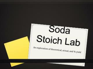 Soda  Stoich  Lab