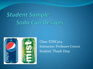 Student Sample:  Soda Can Designs