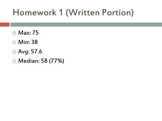 Homework 1 (Written Portion)