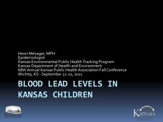 Blood Lead Levels in  Kansas Children