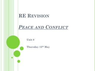 RE Revision  Peace and Conflict