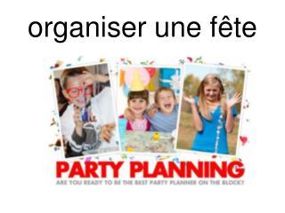 organiser une fête