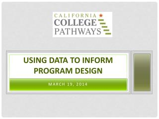 Using Data to Inform Program Design