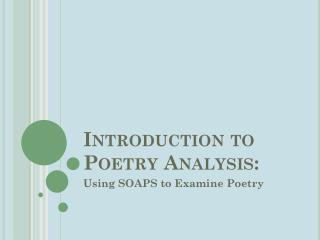Introduction to Poetry Analysis: