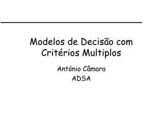 Modelos de Decisão com Critérios Multiplos