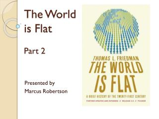 The World is Flat Part 2