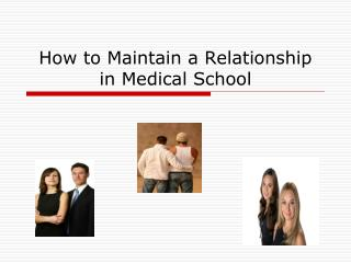 How to Maintain a Relationship in Medical School