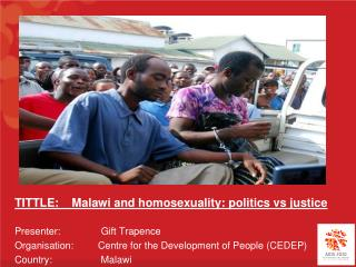 TITTLE:    Malawi and homosexuality: politics vs justice