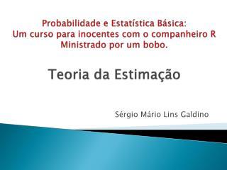 Sérgio Mário Lins Galdino
