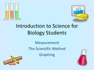 Introduction to Science for Biology Students