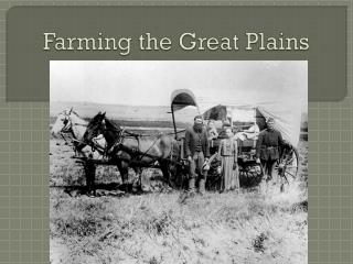 Farming the Great Plains