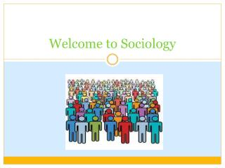 Welcome to Sociology