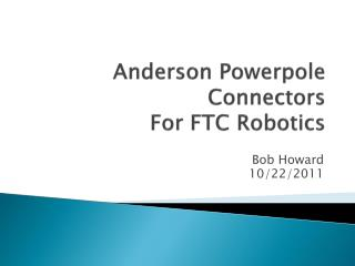 Anderson  Powerpole  Connectors For FTC Robotics