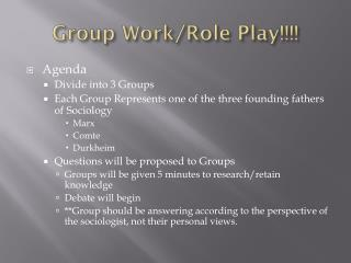 Group Work/Role Play!!!!