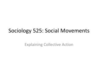 Sociology 525: Social Movements